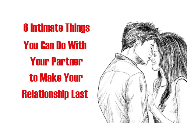 what makes a relationship last long