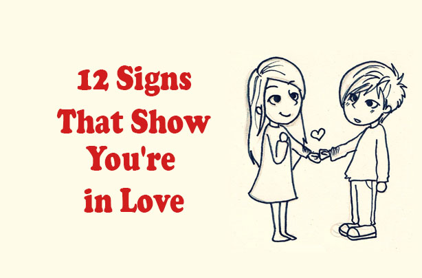 Signs that show you re in love
